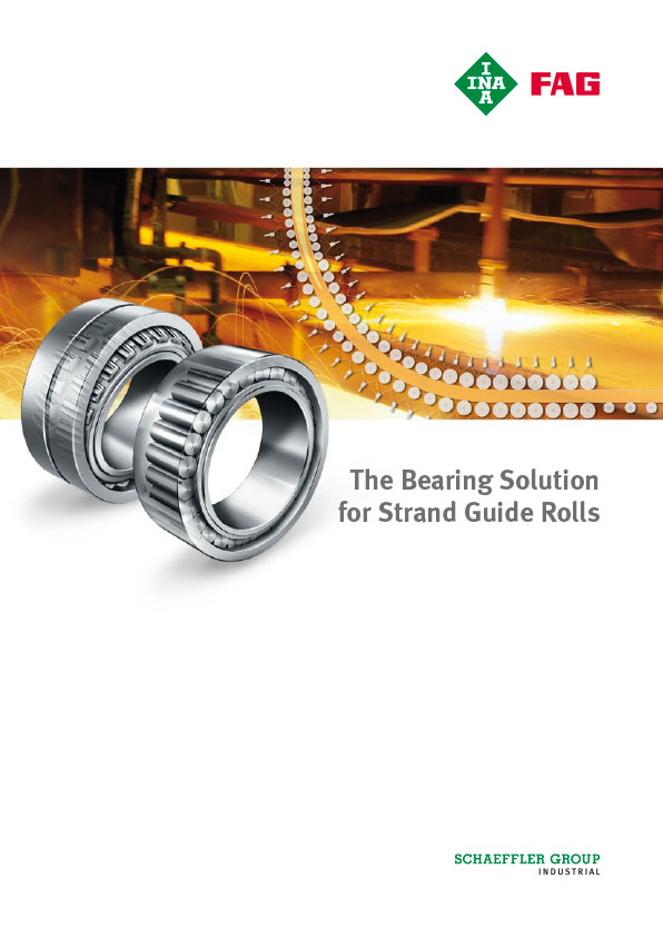 The Bearing Solution for Strand Guide Rolls